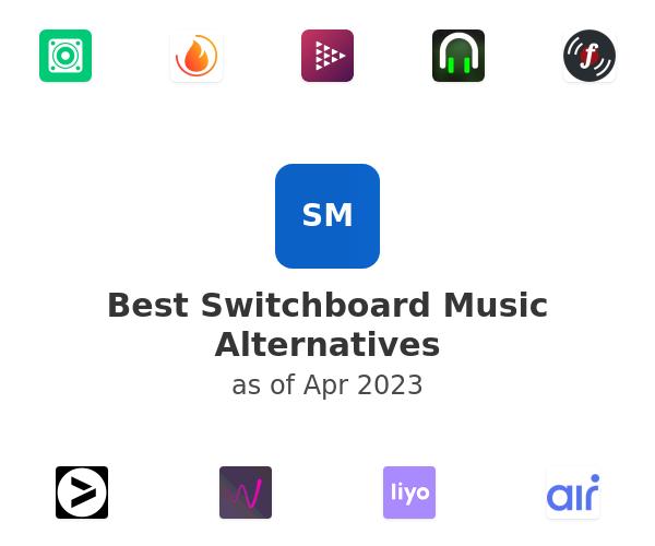Best Switchboard Music Alternatives