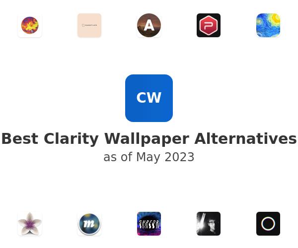 Best Clarity Wallpaper Alternatives