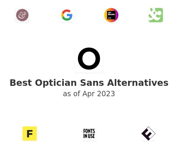 Best Optician Sans Alternatives