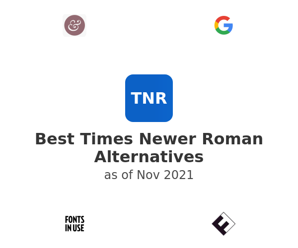 Best Times Newer Roman Alternatives