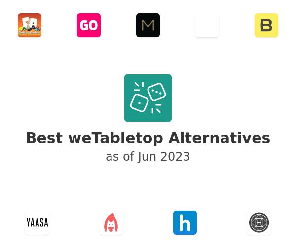 Best weTabletop Alternatives