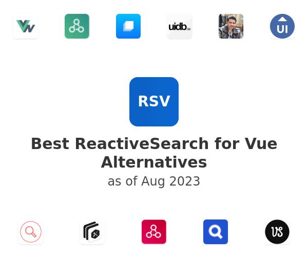 Best ReactiveSearch for Vue Alternatives