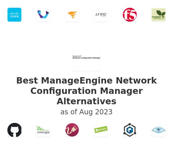 Best ManageEngine Network Configuration Manager Alternatives