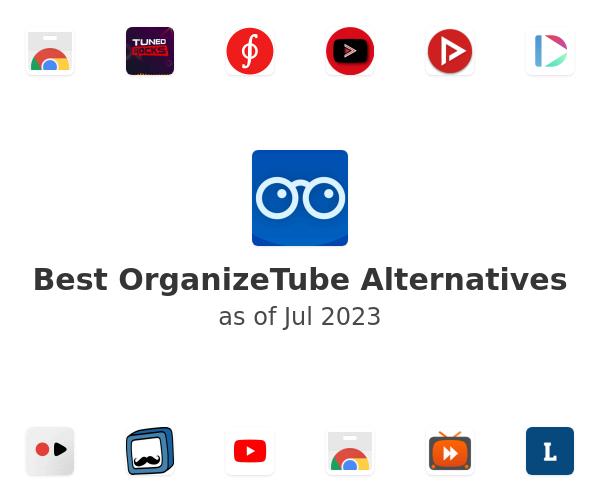 Best OrganizeTube Alternatives