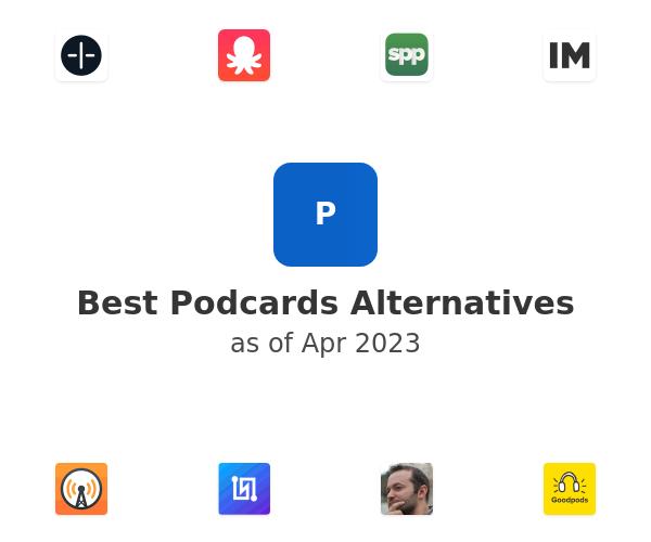 Best Podcards Alternatives