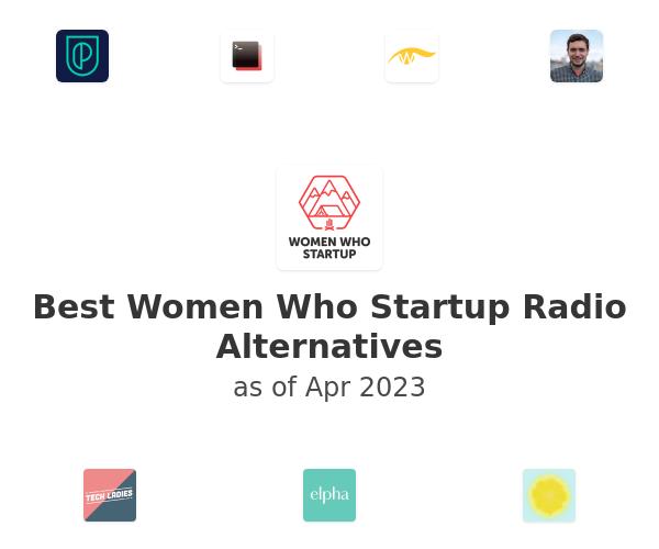 Best Women Who Startup Radio Alternatives