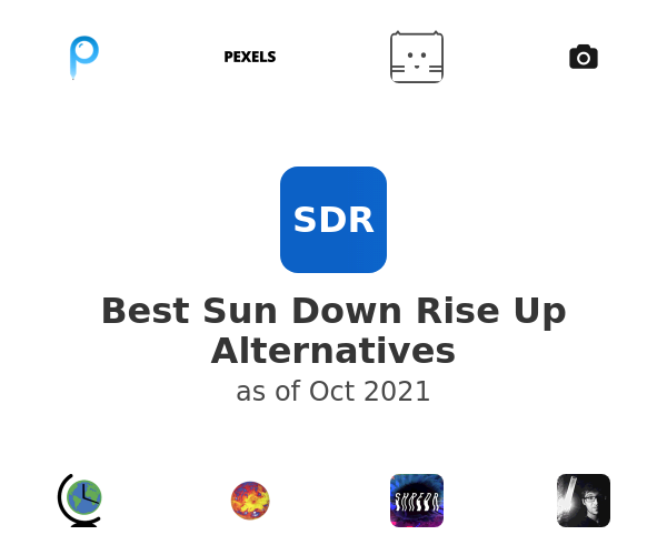 Best Sun Down Rise Up Alternatives