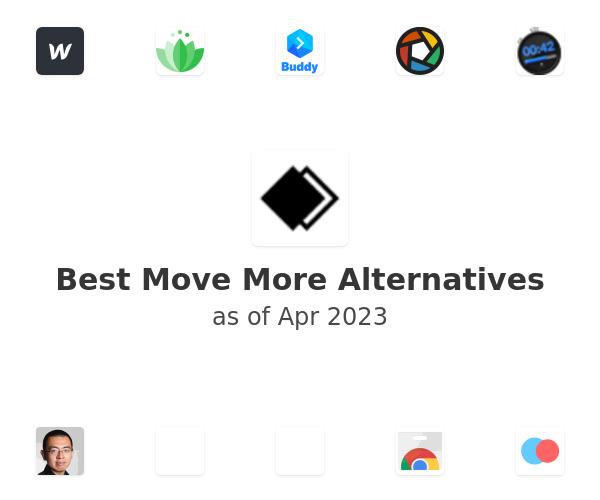 Best Move More Alternatives