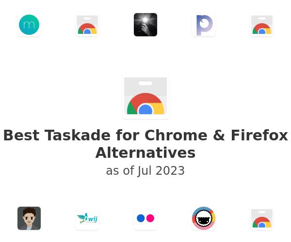 Best Taskade for Chrome & Firefox Alternatives