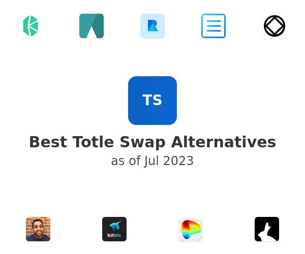 Best Totle Swap Alternatives