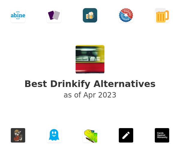 Best Drinkify Alternatives