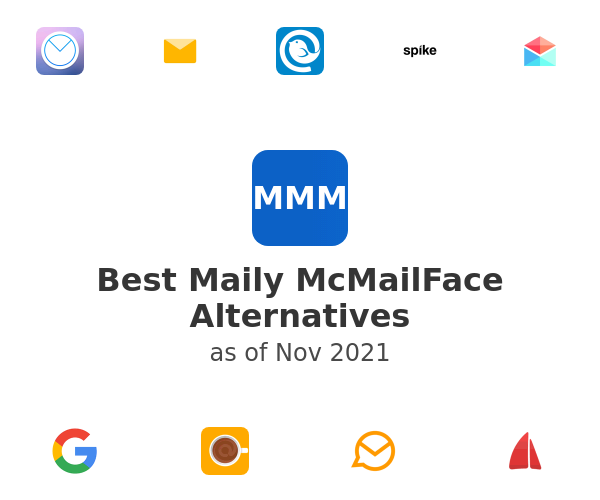 Best Maily McMailFace Alternatives
