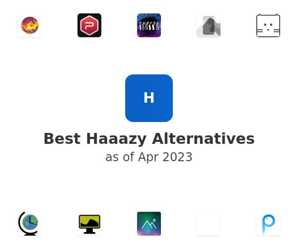 Best Haaazy Alternatives