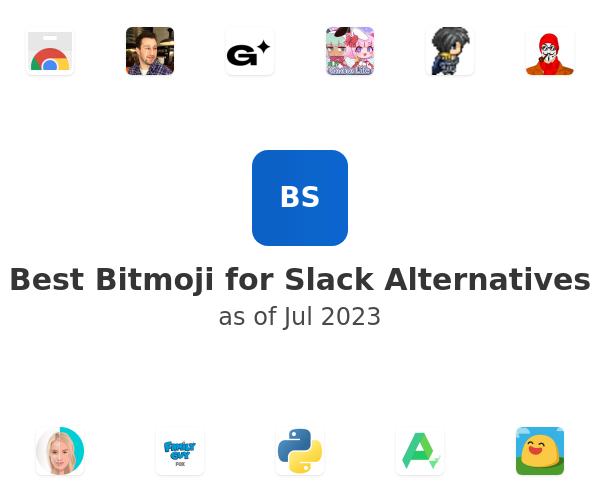 Best Bitmoji for Slack Alternatives