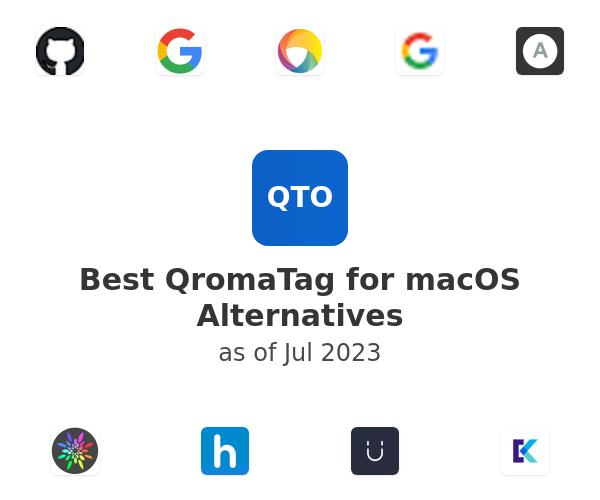 Best QromaTag for macOS Alternatives