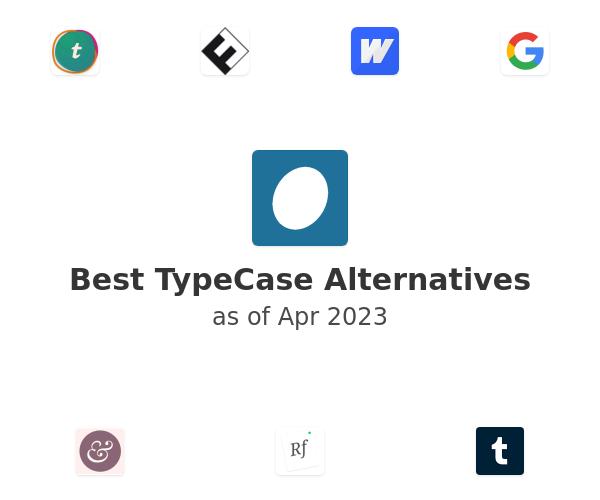 Best TypeCase Alternatives