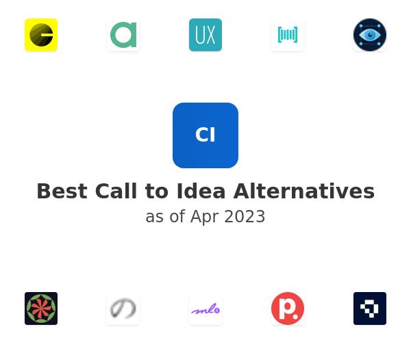 Best Call to Idea Alternatives