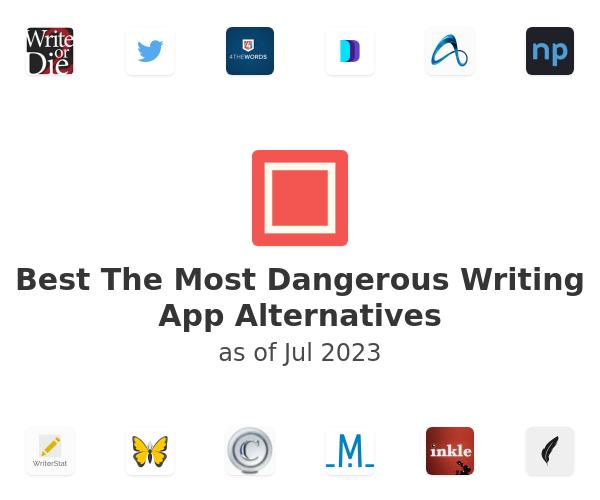 Best The Most Dangerous Writing App Alternatives