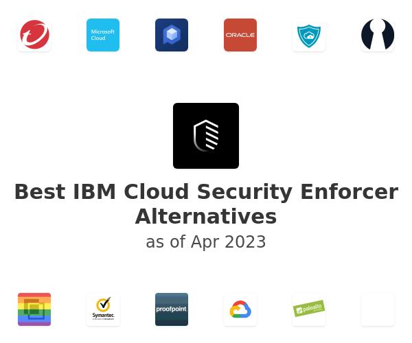 Best IBM Cloud Security Enforcer Alternatives