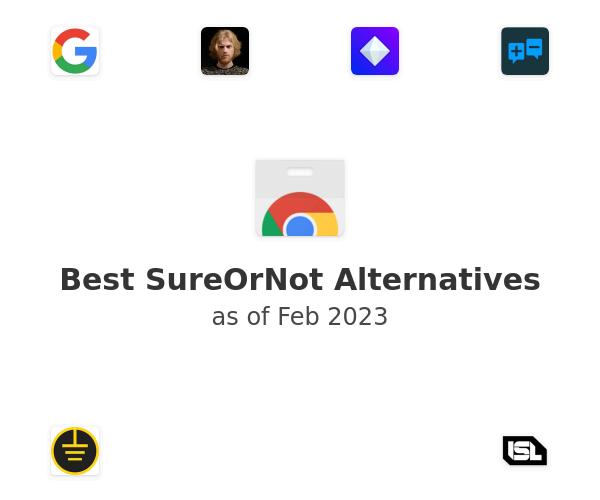 Best SureOrNot Alternatives