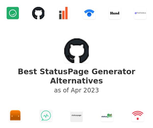 Best StatusPage Generator Alternatives