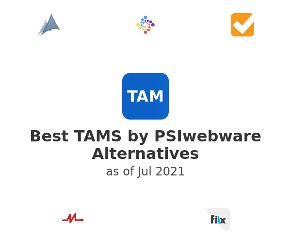 Best TAMS by PSIwebware Alternatives