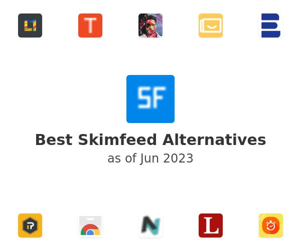 Best Skimfeed Alternatives