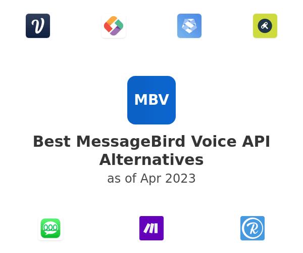 Best MessageBird Voice API Alternatives
