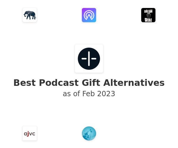 Best Podcast Gift Alternatives