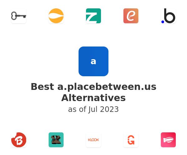 Best a.placebetween.us Alternatives