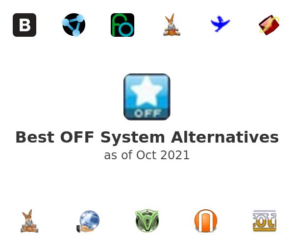 Best OFF System Alternatives