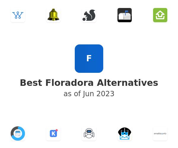 Best Floradora Alternatives