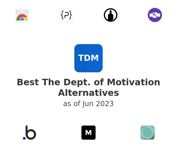 Best The Dept. of Motivation Alternatives