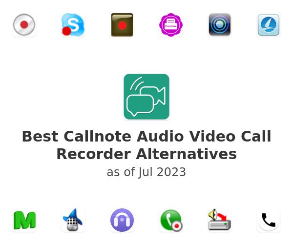 Best Callnote Audio Video Call Recorder Alternatives