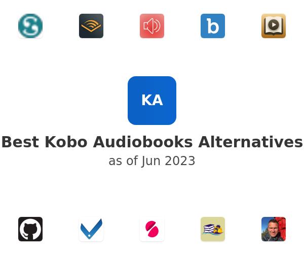 Best Kobo Audiobooks Alternatives