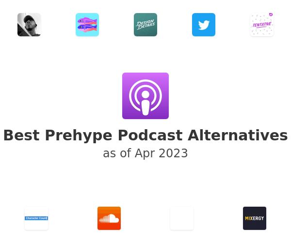 Best Prehype Podcast Alternatives
