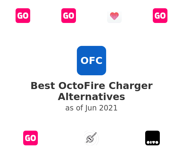 Best OctoFire Charger Alternatives