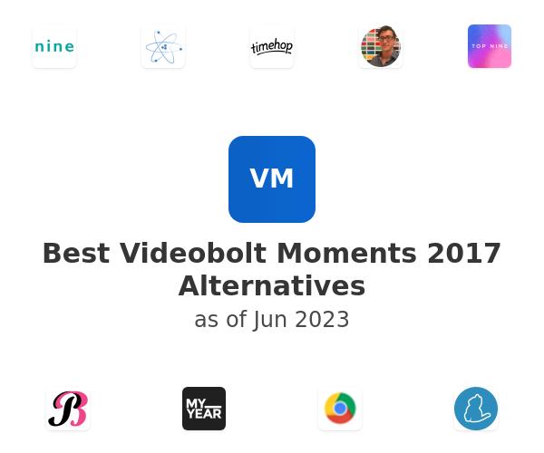Best Videobolt Moments 2017 Alternatives