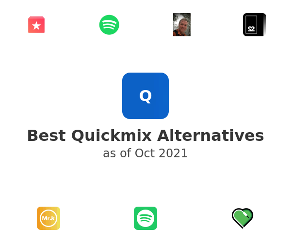Best Quickmix Alternatives