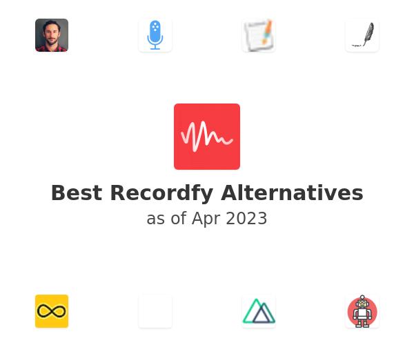 Best Recordfy Alternatives