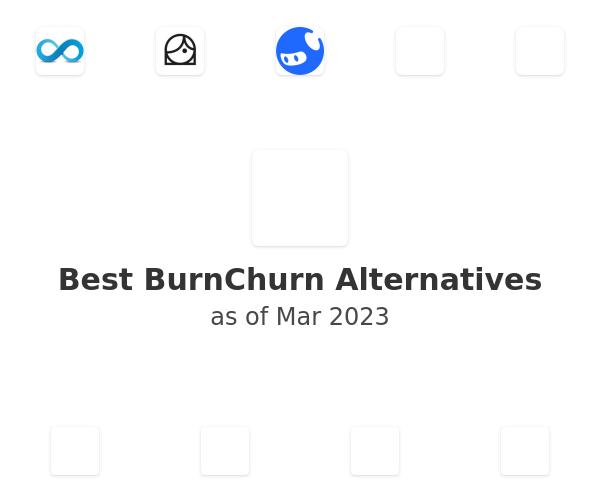 Best BurnChurn Alternatives
