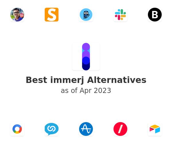 Best immerj Alternatives