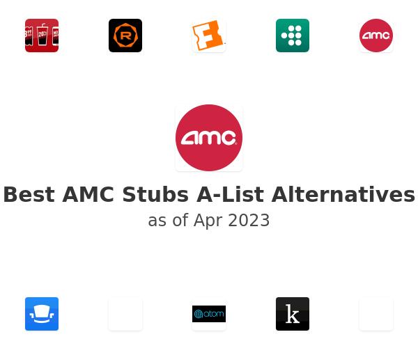 Best AMC Stubs A-List Alternatives