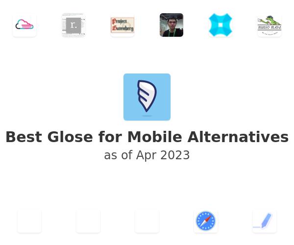 Best Glose for Mobile Alternatives
