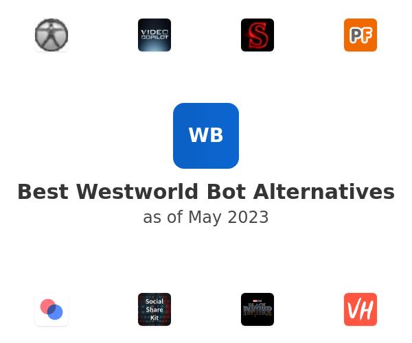 Best Westworld Bot Alternatives