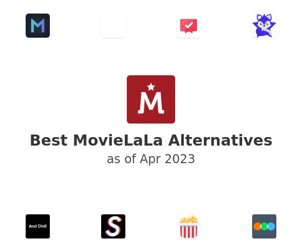 Best MovieLaLa Alternatives