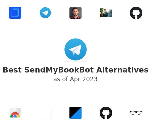 Best SendMyBookBot Alternatives