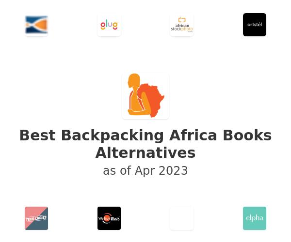 Best Backpacking Africa Books Alternatives