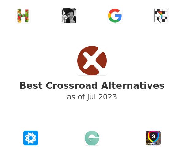 Best Crossroad Alternatives