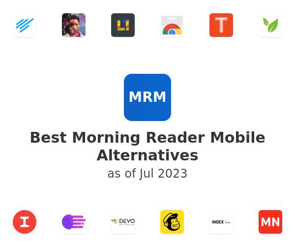 Best Morning Reader Mobile Alternatives